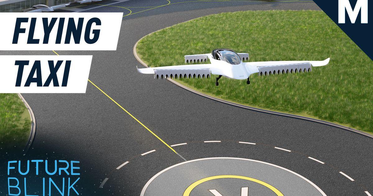 Los taxis aéreos eléctricos podrían llegar a una ciudad cercana - Future Blink